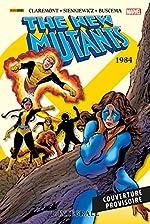 Les Nouveaux Mutants - L'intégrale T02 (1984) de Chris Claremont