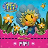 Fifi and the Flowertots – Fifi: Character Book