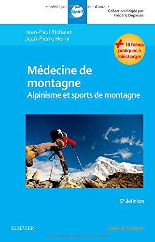 Médecine de montagne: Alpinisme et sports de montagne