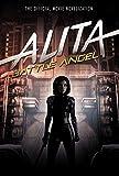 Alita: Battle Angel: The Official Movie Novelization (English Edition)
