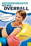 Gymnastikball / Sitzball - Rückengymnastik mit dem Overball