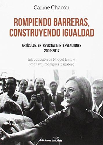 Rompiendo barreras, construyendo igualdad: Artículos, entrevistas e intervenciones 2000-2017 (Libros urgentes)