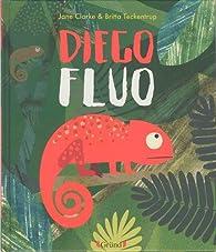 Diego Fluo par Jane Clarke