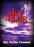 Best Blue Sky Books Romance Kindles - Sky Blue (The Ruby Blue Series Book 3) Review