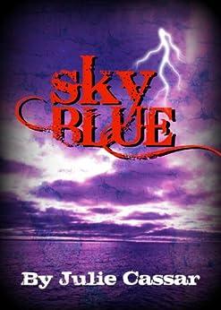 Sky Blue (The Ruby Blue Series Book 3) by [Cassar, Julie]