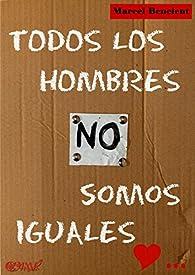 Todos los hombres NO somos iguales par  CAMR Colección Autobiografías Mujeres Románticas