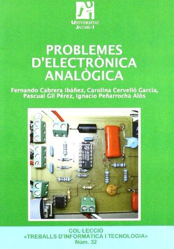 PROBLEMES D'ELECTRONICA ANALOGICA por From Universitat Jaume I. Servei De Comunicació I Publicacions