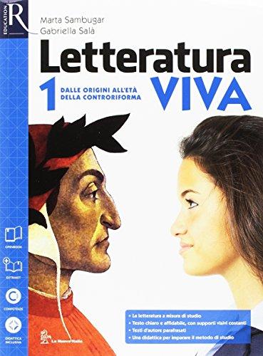 Letteratura viva. Con antologia Divina commedia-Openbook. Per le Scuole superiori. Con e-book. Con espansione online: 1