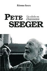 Pete Seeger : Un siècle en chansons