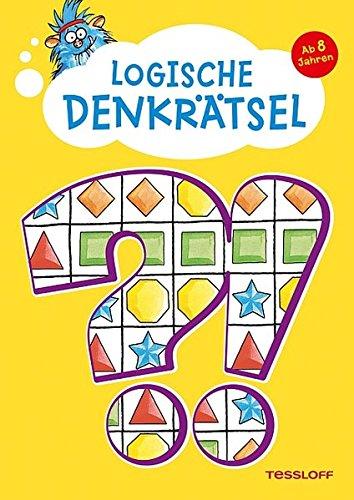 Logische Denkrätsel ab 8 Jahren: Kreuzworträtsel, Logicals, Buchstaben- und Zahlen-Rätsel (Rätsel, Spaß, Spiele) (Cool, Spaß Mathe-spiele)