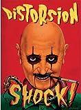 Distorsion shock