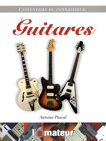 Guitares par Antoine Pascal