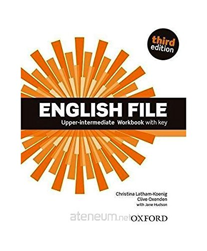 English File 3E Upper-Intermediate wiczenie With Key - Christina Latham-Koenig, Clive Oxenden, Paul Seligson [KSIKA]