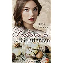 Pralinen für den Gentleman (Die Wedmores 1) (German Edition)