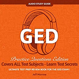 GED Audio Study Guide! Practice Questions Edition! Ultimate Test ...