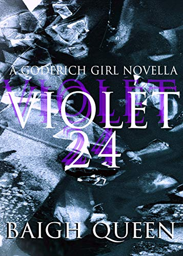 Violet 24 (Goderich Girl Book 1) (English Edition)