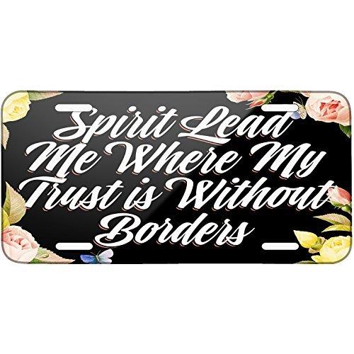 Blumen Bordüre Spirit Me führen, in My Vertrauen ist ohne Grenzen Metall Nummernschild 15,2x 30,5cm (Missouri License Plate)