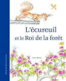 Telecharger Livres L ecureuil et le Roi de la foret (PDF,EPUB,MOBI) gratuits en Francaise