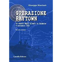 Operazione Baytown. Lo sbarco degli alleati in Calabria. 3 settembre 1943