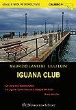 Iguana club