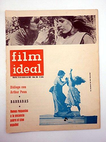 REVISTA FILM IDEAL 106. ARTHUR PENN, BARRABAS, ENCUESTA CINE ESPAÑOL. CINE