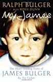 ISBN: 0283071680 - My James: The Heartrending Story of James Bulger by His Father