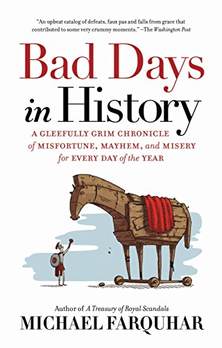 Bad Days in History por Michael Farquhar