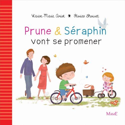 Prune et Séraphin vont se promener par Karine-Marie Amiot