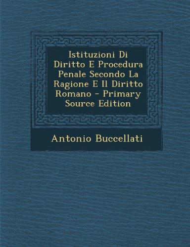 istituzioni-di-diritto-e-procedura-penale-secondo-la-ragione-e-il-diritto-romano