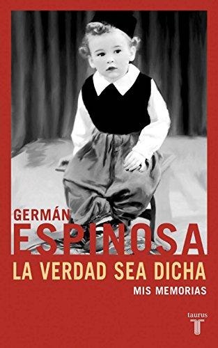 La verdad sea dicha por Germán Espinosa Villareal