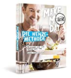 Expert Marketplace -  Christian Henze  - Make my day - Die Henze-Methode: leicht und fit durch den Tag - ohne Diätstress