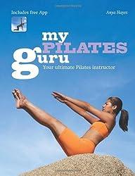 By Anya Hayes My Pilates Guru [Paperback]