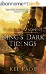 Reign of Madness (King's Dark Tidings...