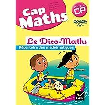 Cap Maths CP éd. 2016 - Dico Maths