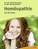 Homöopathie für die Seele -
