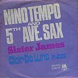 Nino Tempo & 5th Ave. Sax: Sister James / Clair De Lune (In Jazz) [Vinyl]