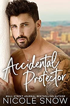 Accidental Protector: A Marriage Mistake Romance (English Edition)