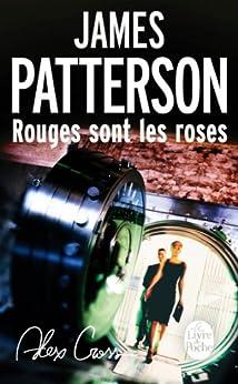 Rouges sont les roses par [Patterson, James]