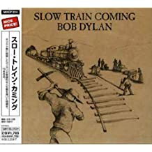 Slow Train Coming [Re-Issue]