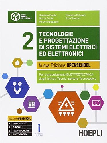 Tecnologie e progettazione di sistemi elettrici ed elettronici. Con e-book. Con espansione online. Per gli Ist. tecnici industriali: 2
