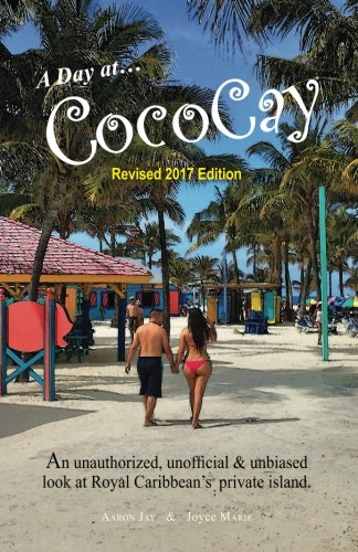 a-day-on-cococay-an-unauthorized-unofficial-and-unbiased-look-at-royal-caribbeans-private-island