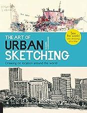 Steinbruch Bücher-die Kunst des städtischen skizzieren: Zeichnung vor Ort auf der ganzen Welt.Diese visuell verhaften;Storytelling auf städtischen Lebens aus verschiedenen Kulturen und Kunststile Transporte gelangen Sie zu mehr als 50 Städten;von ...