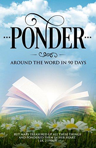 PONDER: Around the Word in 90 Days (English Edition)