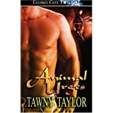 Animal Urges by Tawny Taylor (2007-05-01)