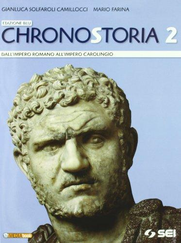 Chronostoria. Ediz. blu. Per le Scuole superiori. Con espansione online: 2
