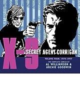 [ X-9: SECRET AGENT CORRIGAN, VOLUME 4 - GREENLIGHT ] By Goodwin, Archie ( Author ) Jul- 2012 [ Hardcover ]
