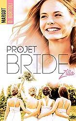 Projet Bridezilla (Projet Friendzone t. 2)