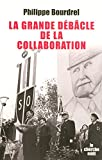 La grande débâcle de la collaboration