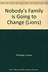Nobody's Family is Going to Change (Lions)