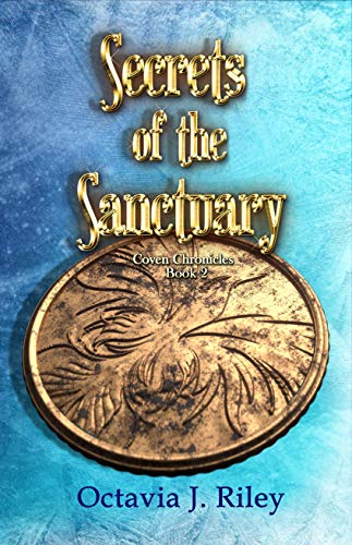 Secrets of the Sanctuary (Coven Chronicles Book 2) (English Edition)